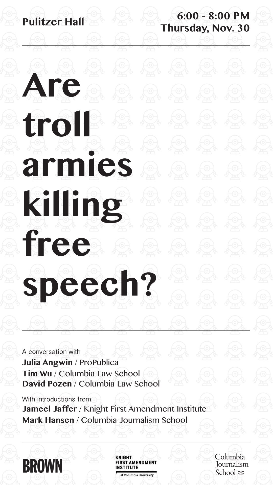 are troll armies killing speech  in his essay for the knight institute s emerging threats series columbia law school s tim wu observes that some of the forces undermining contemporary