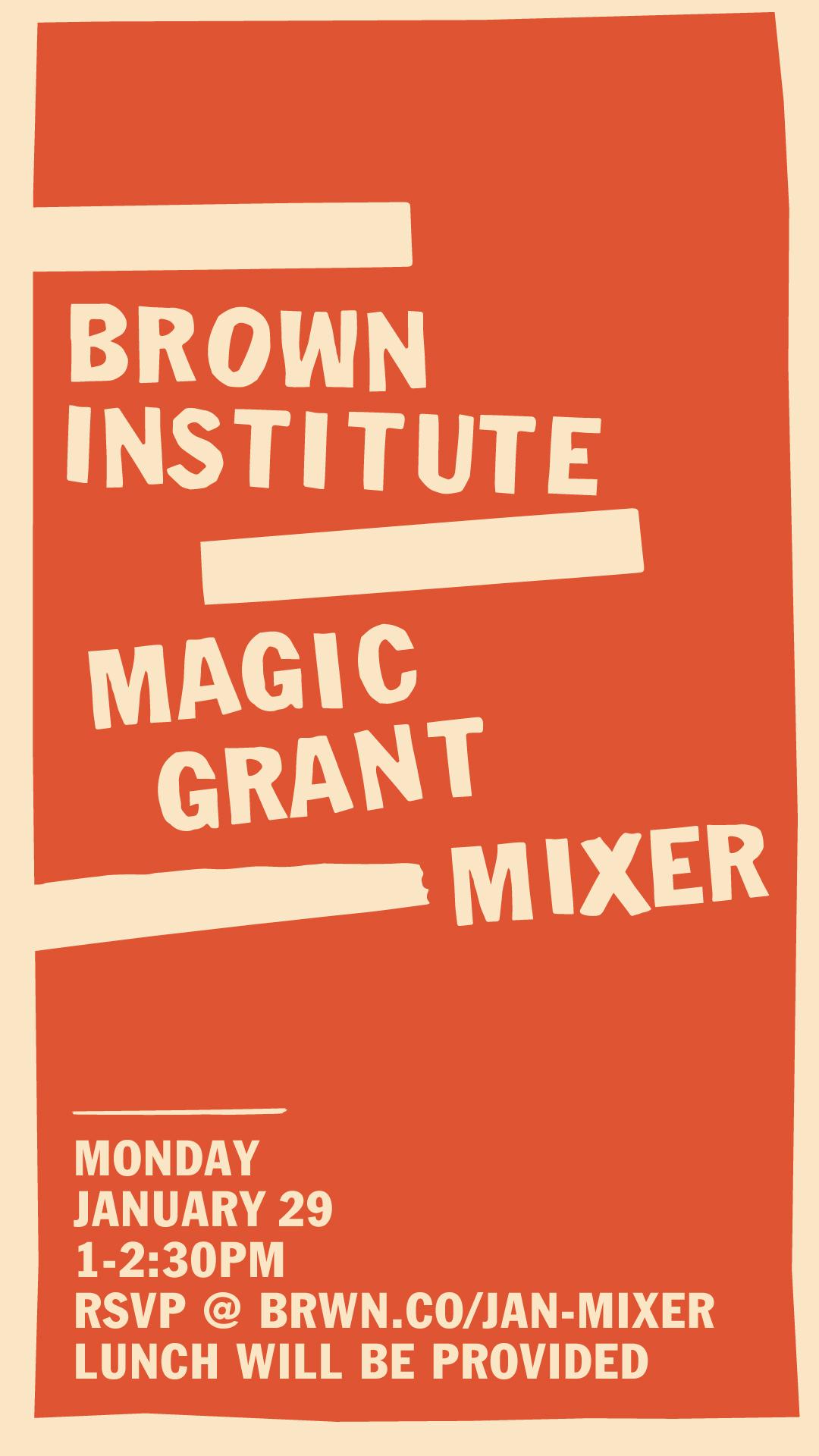 magic grant information session mixer columbia brown institute